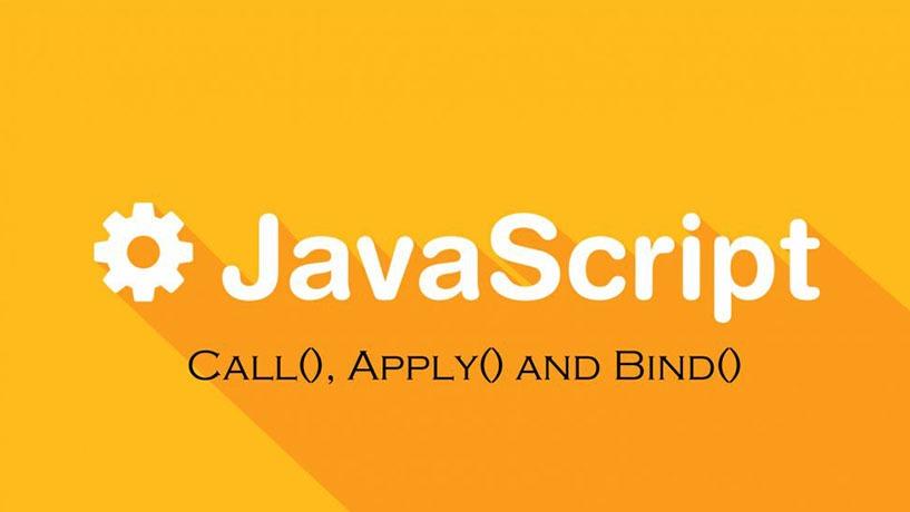 Sử Dụng Bind, Call và Apply Như Thế Nào Trong Javascript