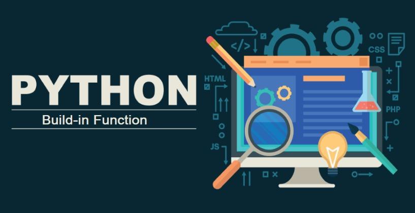 Build-in Functions-Công Cụ Đắc Lực Của Lập Trình Viên Python