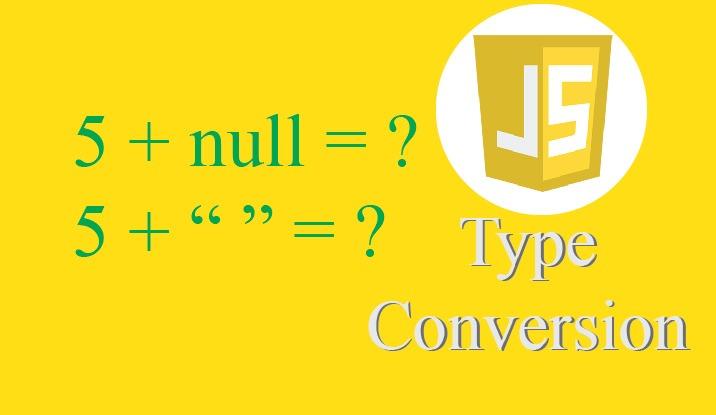Chuyển Đổi Kiểu Dữ Liệu Thường Gặp Trong Javascript