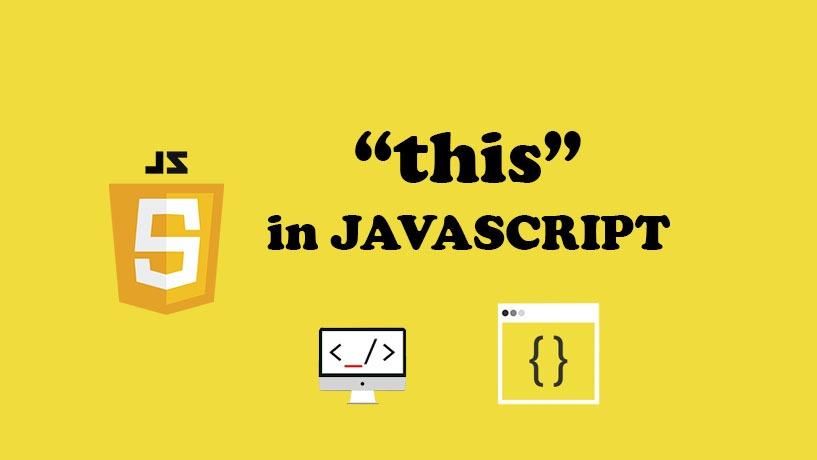Tất Tần Tật Về Con Trỏ This Trong Javascript