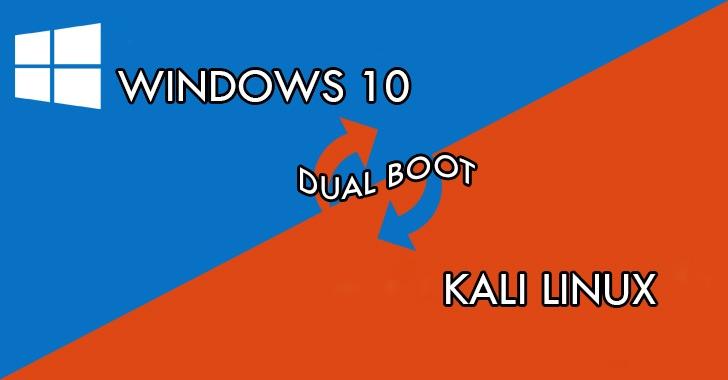 Hướng Dẫn Cài Dual  Boot Win 10 Và Kali Linux