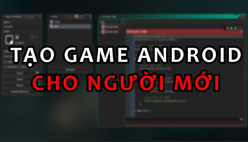 Lập Trình Android Game Với Game Maker Studio (Phần 1)