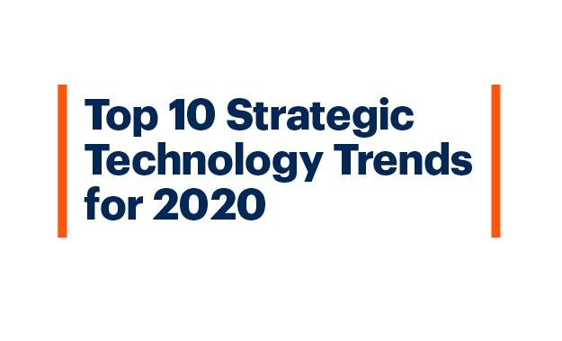 Gartner dự đoán top 10 xu hướng công nghệ chiến lược năm 2020