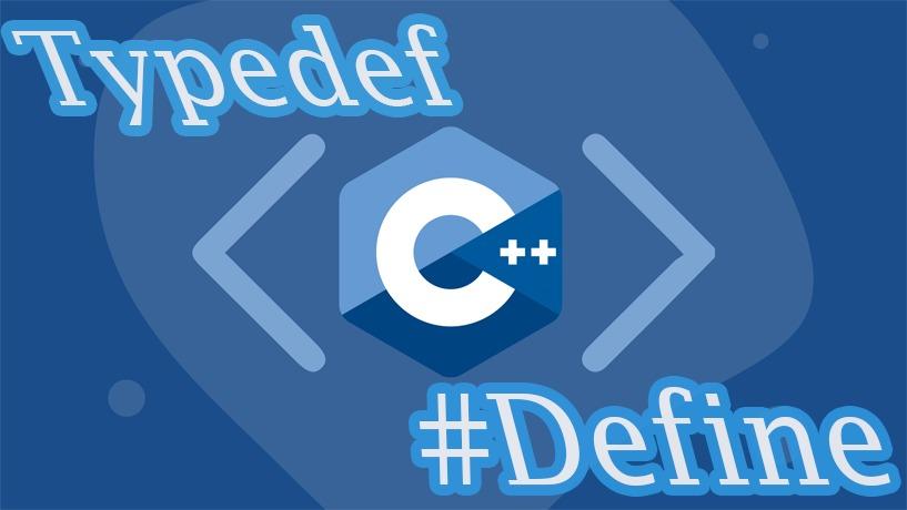 Hai Anh Em Typedef Và Define Trong C++