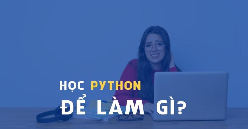 Học Python Để Làm Gì Cho Đời?