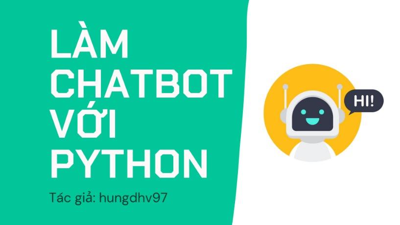 Hướng Dẫn Lập Trình Chatbot Với Python