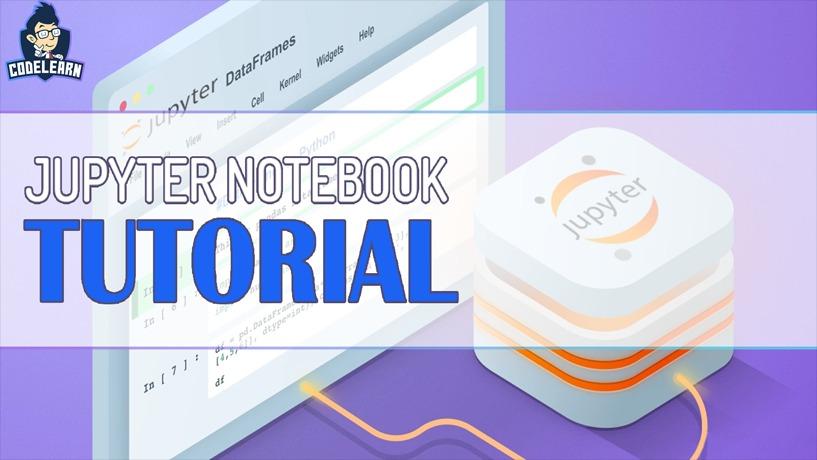 Jupyter Notebook - Công Cụ Python Cơ Bản Cho Beginner