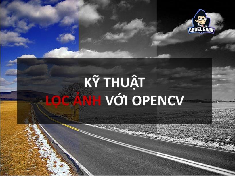 Kỹ Thuật Lọc Ảnh Với OpenCV Trong C++ Cho Beginner