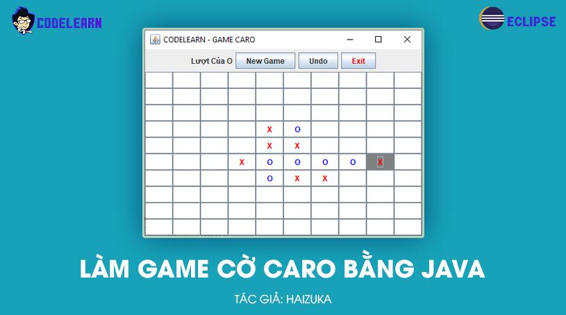 Làm Game Cờ Caro Đơn Giản Bằng Java