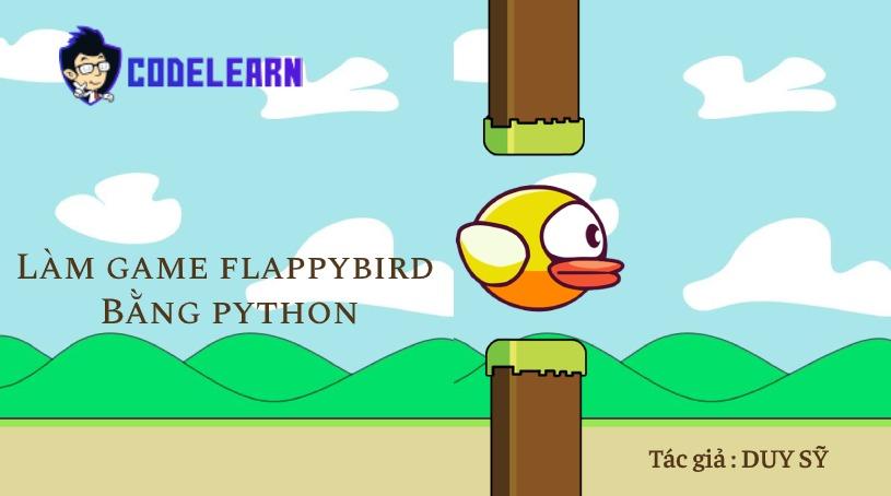 Lập Trình Game Flappybird Với Python