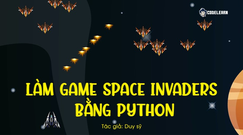 Làm Game Space Invaders Bằng Python
