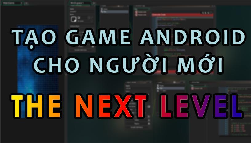 Lập Trình Android Game Với Game Maker Studio (Phần 2)