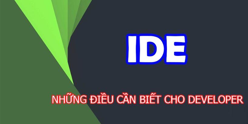 8 Điều Cần Biết Về IDE Dành Cho Developer