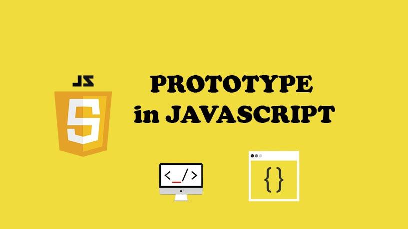 Tại sao Prototype Lại Quan Trọng Trong Javascript