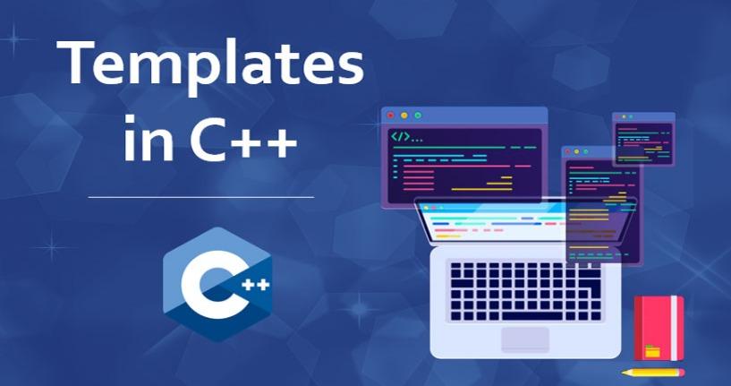 Sử Dụng Template Trong C++ Thế Nào (Phần 1)