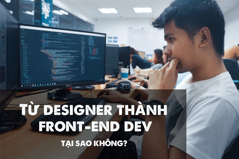 Từ Designer Thành Front-end Dev Trong 5 Tháng