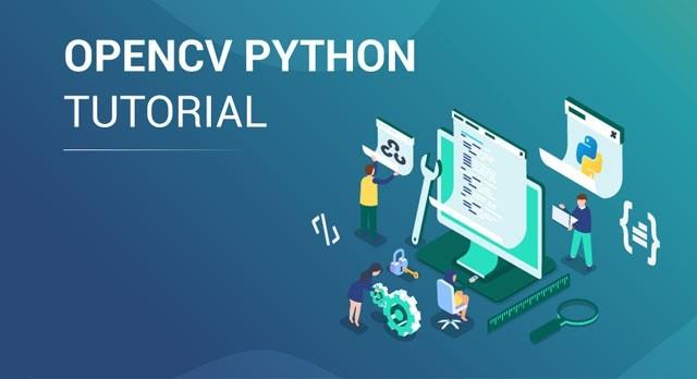Xử Lý Ảnh Cơ Bản Với OpenCV Trong Python (P1)